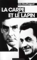 Couverture du livre « La carpe et le lapin » de Alix Bouilhaguet aux éditions Editions Du Moment