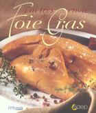 Couverture du livre « J'Ai Tres Envie De Foie Gras » de Collectif aux éditions Saep