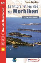 Couverture du livre « Le littoral et les îles du Morbihan » de Collectif aux éditions Ffrp