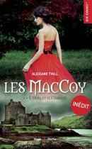 Couverture du livre « Les MacCoy T.1 ; l'orgre et le chardon » de Alexiane Thill aux éditions Hugo Poche