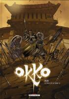 Couverture du livre « Okko T.4 ; le cycle de la terre t.2 » de Hub aux éditions Delcourt