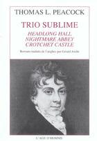 Couverture du livre « Trio sublime » de Thomas Love Peacock aux éditions L'age D'homme