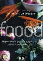 Couverture du livre « Petits ricochets de cuisine » de Ezgulian/Auger aux éditions Tana