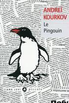 Couverture du livre « Le pingouin » de Andrei Kourkov aux éditions Liana Levi