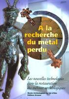 Couverture du livre « A La Recherche Du Metal Perdu » de Meyer-Roudet aux éditions Errance