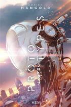 Couverture du livre « Prototypes » de Adrien Mangold et Francois-Xavier Pavion aux éditions L'homme Sans Nom