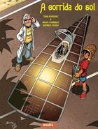 Couverture du livre « A corrida do sol » de Txani Rodriguez et Nacho Fernandez et Veronica Rosado aux éditions Editorial Saure