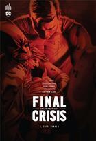 Couverture du livre « Final crisis T.3 ; crise finale » de Carlos Pacheco et Grant Morrison et Doug Mahnke et J. G. Jones aux éditions Urban Comics