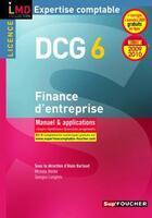 Couverture du livre « DCG 6 ; finance d'entreprise ; manuel et applications (édition 2009/2010) » de Georges Langlois et Michele Mollet et Alain Burlaud aux éditions Foucher