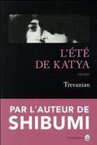 Couverture du livre « L'été de Katya » de Trevanian aux éditions Gallmeister