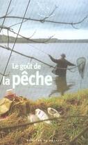Couverture du livre « Le goût de la pêche » de Collectif aux éditions Mercure De France