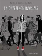 Couverture du livre « La différence invisible » de Mademoiselle Caroline et Julie Dachez aux éditions Delcourt