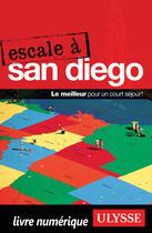 Couverture du livre « Escale à San Diego » de Collectif aux éditions Ulysse