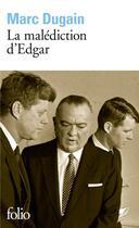 Couverture du livre « La malédiction d'Edgar » de Marc Dugain aux éditions Gallimard