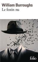 Couverture du livre « Le festin nu » de William Seward Burroughs aux éditions Gallimard