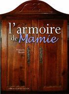 Couverture du livre « L'armoire de mamie ; coffret » de Francois Bertin aux éditions Ouest France