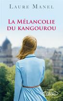 Couverture du livre « La mélancolie du kangourou » de Laure Manel aux éditions Michel Lafon