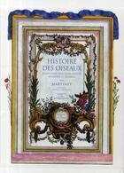 Couverture du livre « Histoire des oiseaux » de Nicolas Martinet aux éditions Bibliotheque Des Introuvables
