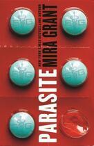 Couverture du livre « Parasite » de Mira Grant aux éditions Orbit