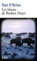 Couverture du livre « Les bisons de Broken Heart » de Dan O'Brien aux éditions Gallimard
