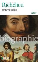 Couverture du livre « Richelieu » de Sylvie Taussig aux éditions Gallimard