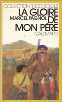 Couverture du livre « La gloire de mon pere » de Marcel Pagnol aux éditions Gallimard-jeunesse