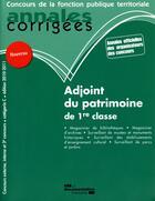 Couverture du livre « Adjoint du patrimoine de 1re classe ; catégorie C (édition 2009/2010) » de Collectif aux éditions Documentation Francaise