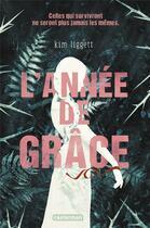 Couverture du livre « L'année de Grâce » de Kim Liggett aux éditions Casterman