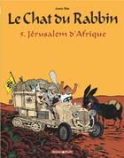 Couverture du livre « Le chat du rabbin t.5 ; Jérusalem d'Afrique » de Joann Sfar aux éditions Dargaud