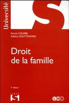 Couverture du livre « Droit de la famille » de Adeline Gouttenoire et Patrick Courbe aux éditions Sirey
