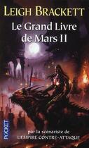 Couverture du livre « Le grand livre de mars t.2 » de Leigh Brackett aux éditions Pocket