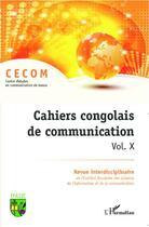 Couverture du livre « Cahiers congolais de communication t.10 » de Cahiers Congolais De Communication aux éditions Editions L'harmattan