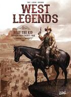 Couverture du livre « West legends T.2 ; Billy the Kid, the Lincoln county war » de Christophe Bec et Lucio Leoni et Emmanuela Negrin aux éditions Soleil