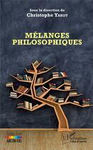 Couverture du livre « Mélanges philosophiques » de Christophe Yahot aux éditions L'harmattan