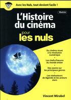 Couverture du livre « L'histoire du cinéma pour les nuls (édition 2017) » de Vincent Mirabel aux éditions First