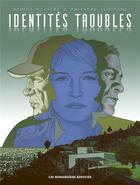 Couverture du livre « Identités troubles » de Philippe Scoffoni et Benoit Riviere aux éditions Humanoides Associes