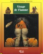 Couverture du livre « Visage De Flamme » de Rafe Martin aux éditions Epigones
