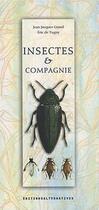 Couverture du livre « Insectes et compagnie » de Grand/Toret aux éditions Alternatives