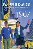 Couverture du livre « 1967 v 01 l'ame soeur » de Jean-Pierre Charland aux éditions Editions Hurtubise