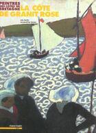 Couverture du livre « Peintres des côtes de bretagne ; la côte de granit rose » de Leo Kerlo et Jacqueline Duroc aux éditions Chasse-maree