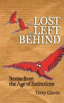 Couverture du livre « The Lost and Left Behind » de Glavin Terry aux éditions Saqi Books Digital