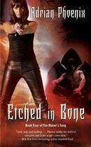 Couverture du livre « Etched in Bone » de Phoenix Adrian aux éditions Pocket Books