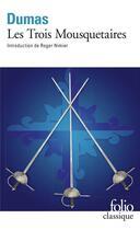Couverture du livre « Les trois Mousquetaires » de Alexandre Dumas aux éditions Gallimard