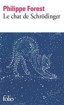 Couverture du livre « Le chat de Schrodinger » de Philippe Forest aux éditions Gallimard
