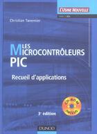 Couverture du livre « Les Microcontroleurs Pic ; Recueil D'Applications » de Christian Tavernier aux éditions Dunod