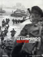 Couverture du livre « Le commando Kieffer ; les 177 français du D-Day » de Jean-Marc Tanguy aux éditions Albin Michel