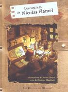 Couverture du livre « Le Secret De Nicolas Flamel » de Olivier Chene aux éditions Portes Du Monde