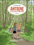 Couverture du livre « Antoine et la fille trop bien » de Alexandre Franc aux éditions Sarbacane