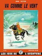 Couverture du livre « Va comme le vent » de Gine Victor aux éditions Elor