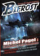 Couverture du livre « REVUE BIFROST N.71 ; Michel Pagel :l'aventure, c'est l'aventure » de Revue Bifrost aux éditions Le Belial